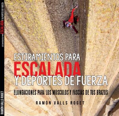 Estiramientos para la escalada por Ramón Valls